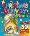 My Christmas Wipe Clean Activity Book - CMS