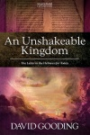 An Unshakeable Kingdom, The Letter to the Hebrews for Today