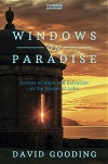 Windows on Paradise, Scenes of Hope and Salvation in the Gospel of Luke