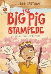 The Big Pig Stampede, And a Bunch More Miracles