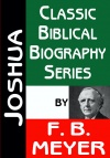 Joshua - Classic Biblical Biography Series - CBBS