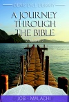 A Journey Through The Bible Volume 2: Job-Malachi