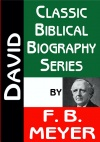 David - Classic Biblical Biography Series - CBBS