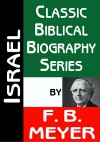 Israel - Classic Biblical Biography Series - CBBS
