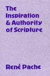 Inspiration and Authority of Scripture