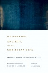 Depression, Anxiety and the Christian Life