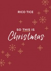 So This Is Christmas by Rico Tice - CMS