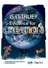 Is it True - Evidence for Creation