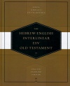 ESV / BHS Hebrew English Interlinear Old Testament