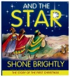 And the Star Shone Brightly - CMS