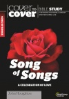 Cover to Cover Bible Study - Song of Songs