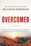 The Overcomer, 8 Ways to Live a Life of Unstoppable Strength