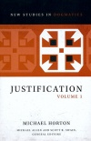 Justification, Volume 1, New Studies in Dogmatics Series