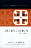 Justification, Volume 2, New Studies in Dogmatics Series