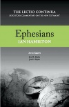 Ephesians - The Lectio Continua Commentary - LCCS