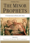 The Minor Prophets, Volume 1, Hosea, Joel & Amos