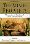 The Minor Prophets, Volume 2, Obadiah, Jonah, Micah, Nahum & Habakkuk