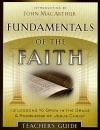 Fundamentals of the Faith, Teacher's Guide Edition
