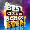 CD - The Best Christian Songs Ever! - 2 CD's