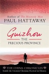 Guizhou: The Precious Province (The China Chronicles)