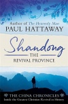 Shandong: The Revival Province (The China Chronicles)