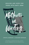 Mothers in Waiting
