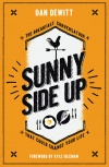 Sunny Side Up, The Breakfast Conversation That Could Change Your Life