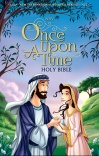 NIrV Once Upon a Time Holy Bible, Hardback Edition