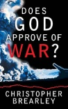 Does God Approve of War?