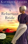 A Reluctant Bride, Amish of Birch Creek Series