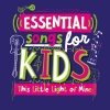 CD - Essential Songs For Kids - This Little Light Of Mine
