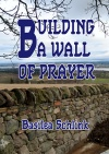 Building a Wall of Prayer