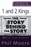 Straight to the Heart of 1 & 2 Kings - STTH