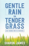 Gentle Rain on Tender Grass, Daily Readings from the Pentateuch