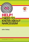 Help! I Need to Know about Narcissism - LIFW
