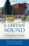 A Certain Sound, A Primer on Open Air Preaching