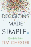 Decisions Made Simple, A Quick Guide to Guidance