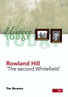 Rowland Hill - The Second Whitefield
