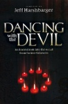Dancing with the Devil, An Honest Look into the Occult from Former Followers