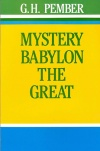 Mystery, Babylon the Great and the Mysteries and Roman Catholicism