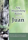 The Gospel of John - Philippine / Tagalog Edition