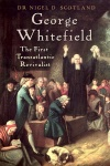 George Whitefield, The First Transatlantic Revivalist