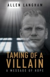 Taming of a Villain, A Message of Hope