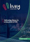 Living Christianity, Following Jesus in Every Area of Life, Leader's Guide