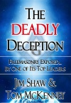 The Deadly Deception, Freemasonry Exposed By One Of Its Leaders