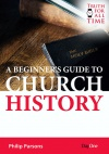 A Beginners Guide to Church History