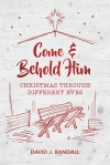 Come and Behold Him, Christmas Through Different Eyes - CMS