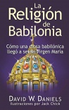 Babylon Religion, Spanish Edition