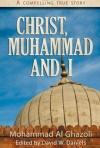 Christ, Muhammad and I