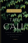 The Call - Finding and Fulfilling the Central Purpose of Your Life